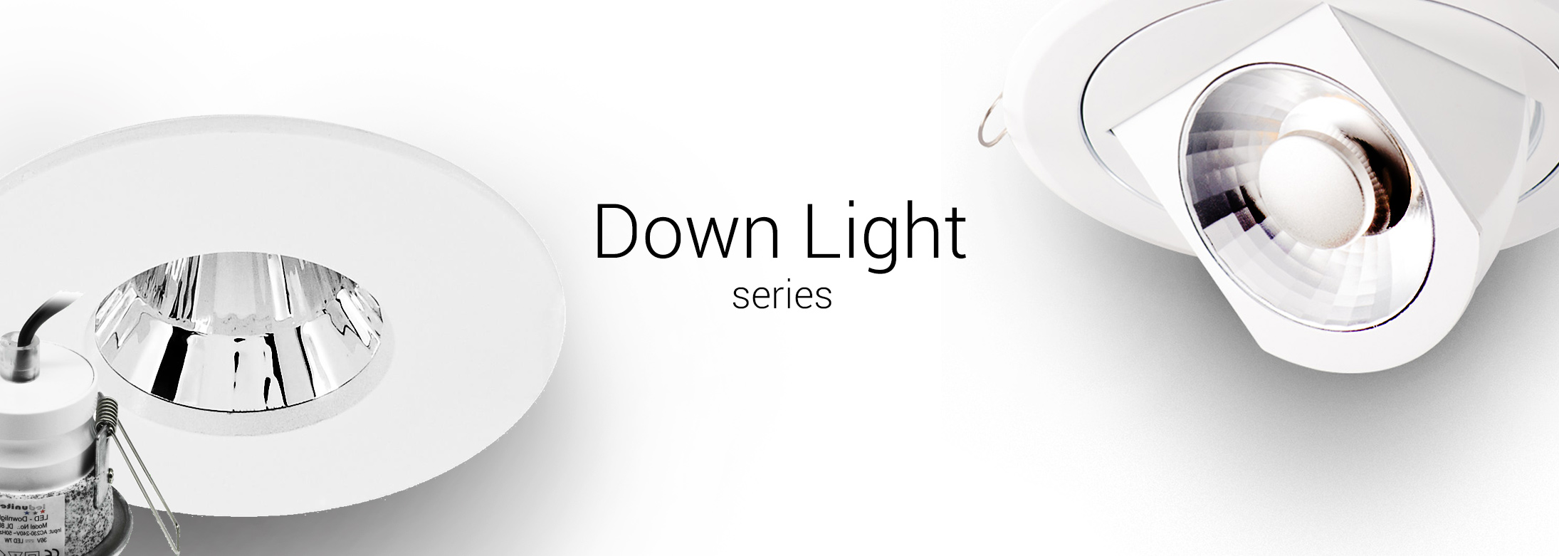 Series - Down Light